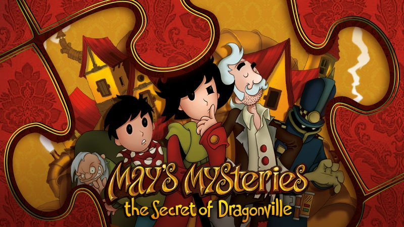 MAY'S MYSTERIES: THE SECRET OF DRAGONVILLE NOW ON NINTENDO SWITCH