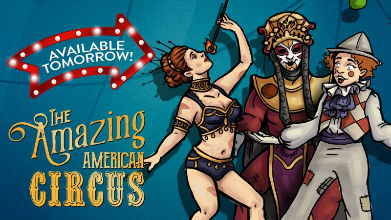 THE AMAZING AMERICAN CIRCUS – STEP INTO RING TOMORROW