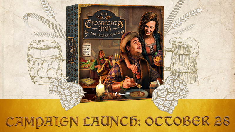 A CROWDFUNDING CAMPAIGN FOR CROSSROADS INN: THE BOARD GAME WILL LAUNCH ON OCTOBER 28